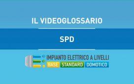 SPD - VIDEOGLOSSARIO IMPIANTI A LIVELLI