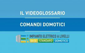 COMANDI DOMOTICI - VIDEOGLOSSARIO IMPIANTI A LIVELLI