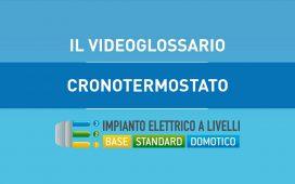 CRONOTERMOSTATO - VIDEOGLOSSARIO IMPIANTI A LIVELLI